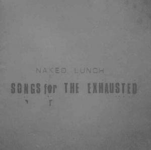 Songs for the exhausted